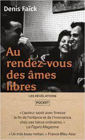 """Couverture d'ouvrage: Au Rendez-vous des âmes libres"""" roman réédité chez POCKET (Révélations)"""